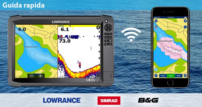 Lowrance, Simrad e B&G: come inviare le tracce sonar.
